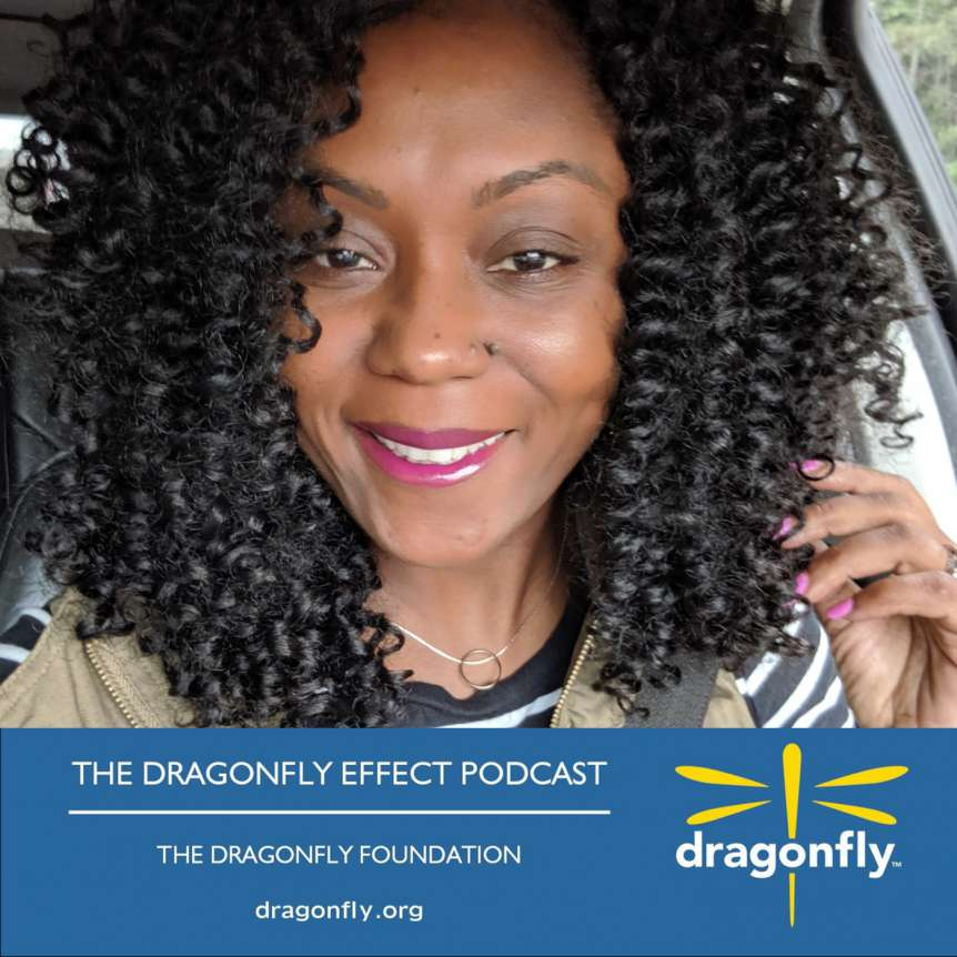 The Dragonfly Effect Podcast: Johanne's Story